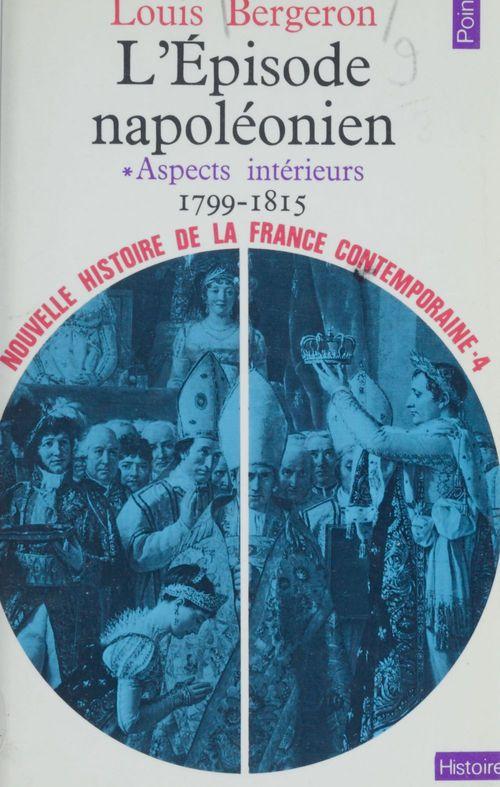 Nouvelle histoire de la France contemporaine (4)