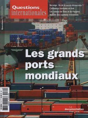 Revue questions internationales N.70 ; les grands ports mondiaux