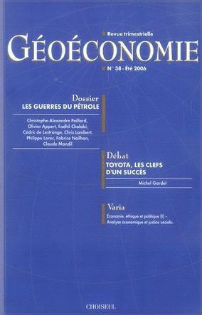 Geoeconomie t.38; les guerres du petrole
