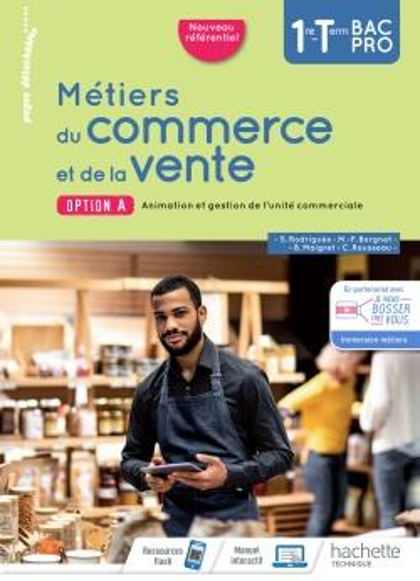 Metiers du commerce et de la vente option a 1re/term bac pro - livre eleve - ed. 2020
