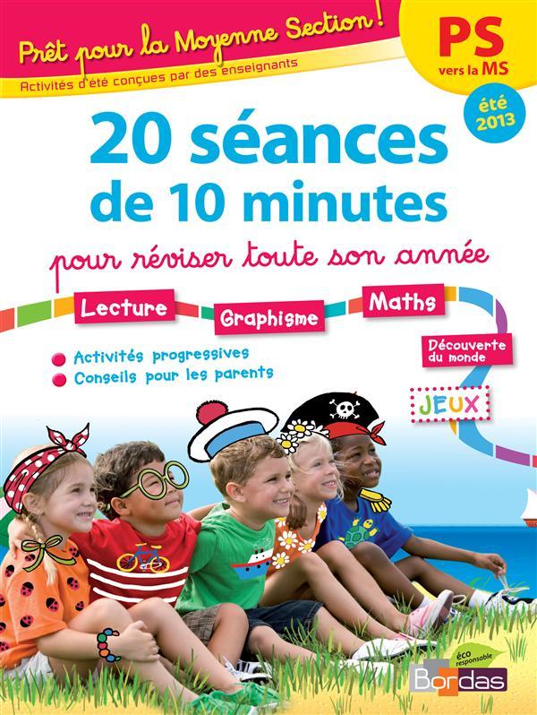 PRET POUR ; la moyenne section ! 20 séances de 10 minutes ; été 2013