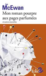 Couverture de Mon Roman Pourpre Aux Pages Parfumees Et Autres Nouvelles