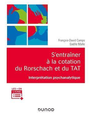 S'entraîner à la cotation du Rorschach et du TAT ; interprétation psychanalytique