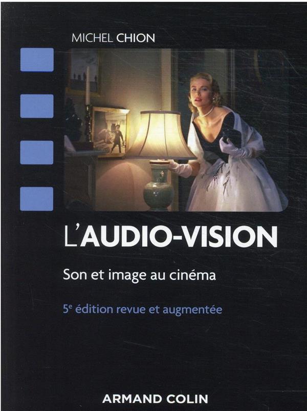 L'audio-vision : son et image au cinéma (5e édition)
