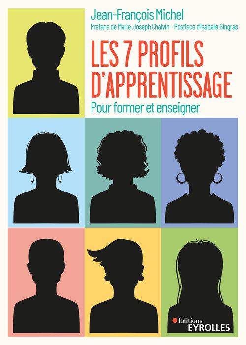 Les sept profils d'apprentissage ; pour former et enseigner (3e édition)