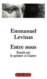 Entre nous  - Emmanuel Lévinas