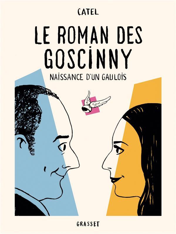 Le roman des Goscinny ; naissance d'un gaulois