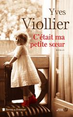 Vente Livre Numérique : C'était ma petite soeur  - Yves Viollier