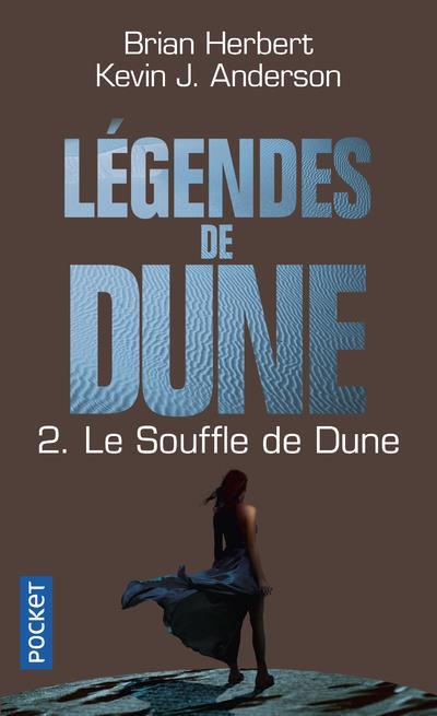 LEGENDES DE DUNE T.2  -  LE SOUFFLE DE DUNE Anderson Kevin J.
