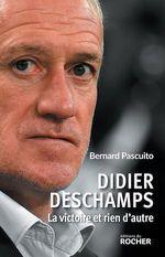 Vente Livre Numérique : Didier Deschamps  - Bernard PASCUITO