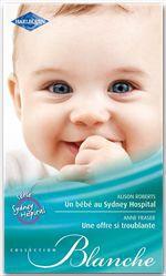 Vente Livre Numérique : Un bébé au Sydney Hospital - Une offre si troublante  - Anne Fraser - Alison Roberts