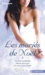 Vente EBooks : Les mariés de Noël  - Helen Brooks - Susan Crosby - Merline Lovelace