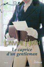Vente Livre Numérique : Le caprice d'un gentleman  - Lorraine Heath