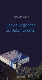 Les Eaux glacées du Belomorkanal