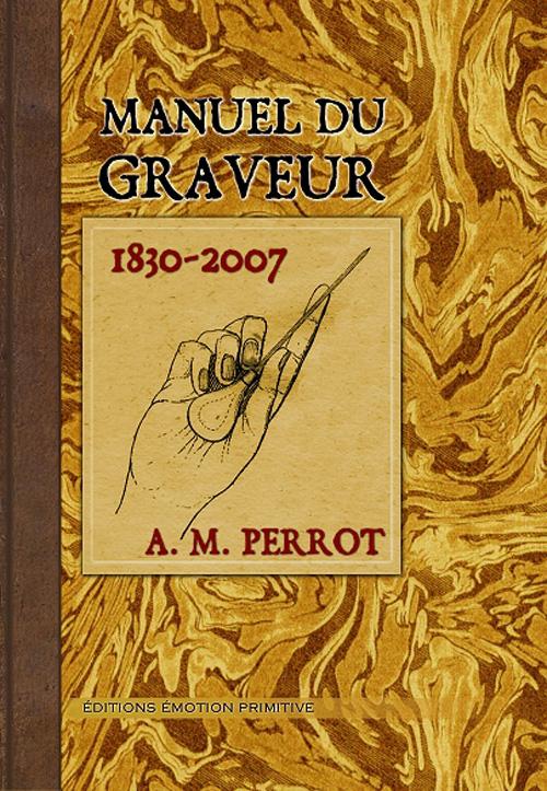 Manuel du graveur (1830-2007)