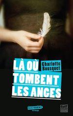 Vente EBooks : Là où tombent les anges  - Charlotte BOUSQUET