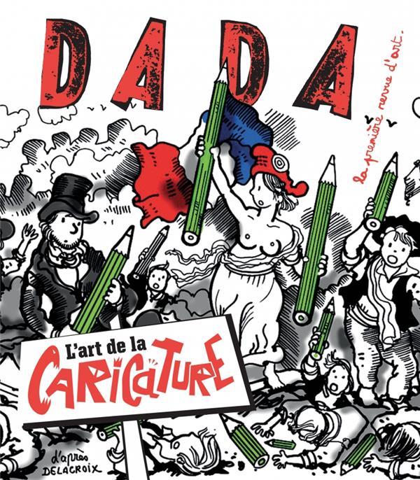 Revue dada n.220 ; l'art de la caricature