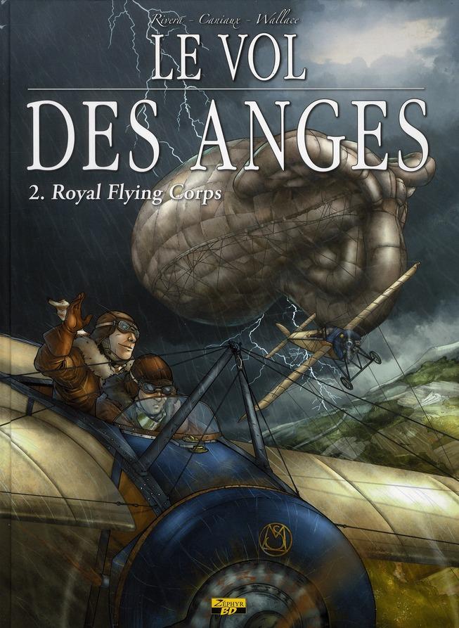 Le vol des anges t.2 ; royal flying corps