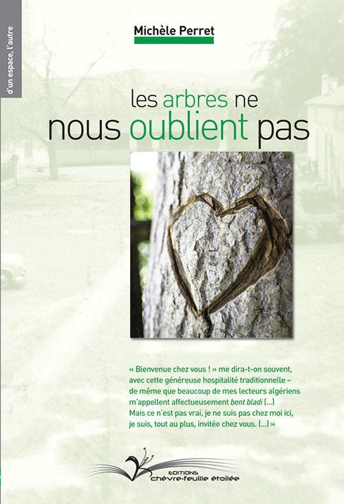 Les arbres ne nous oublient pas ; Mercier Lacombe/Sfisef 2015