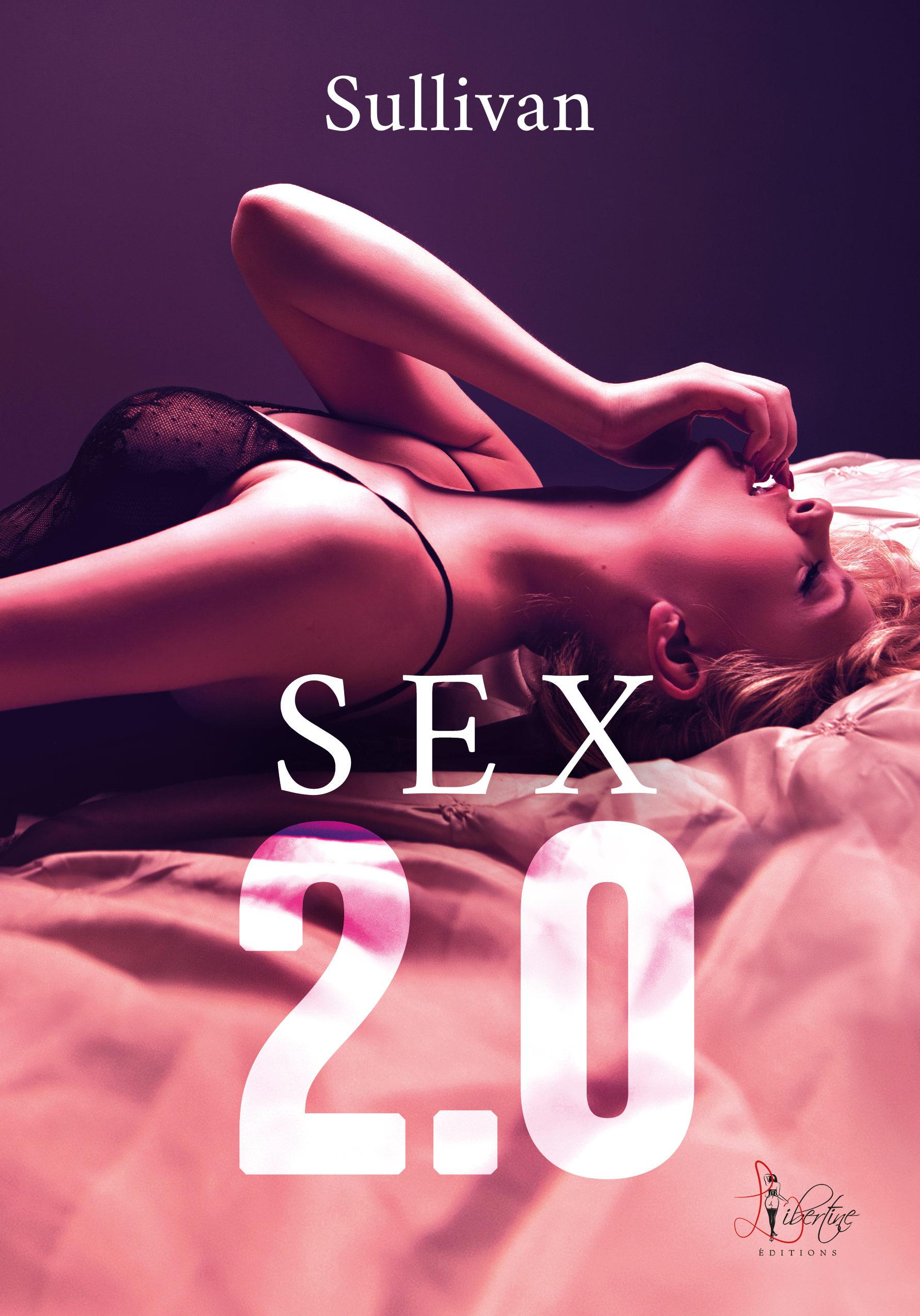 Sex 2.0  - Sullivan