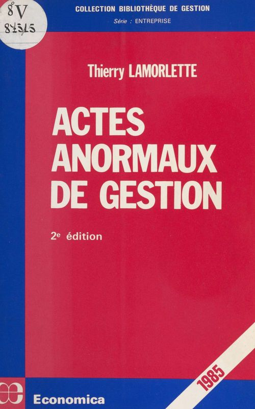 Actes anormaux de gestion ; 2e edition