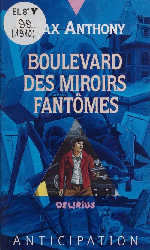 Boulevard des miroirs fantômes