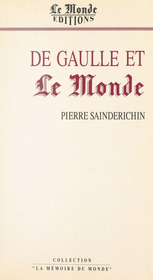 De Gaulle et «Le Monde»