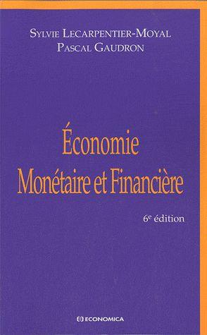 Economie Monetaire Et Financiere (6e Edition)