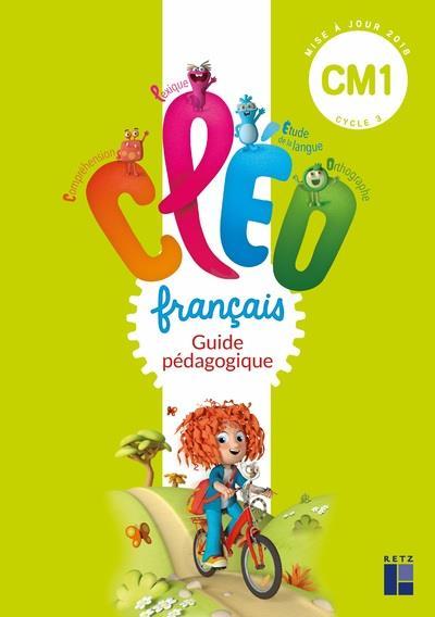 CLEO ; français ; guide pédagogique ; CM1 (édition 2019)