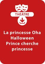 Vente Livre Numérique : La princesse Oha ; Halloween ; Prince cherche princesse (5-7 ans)  - Brigitte Saussard