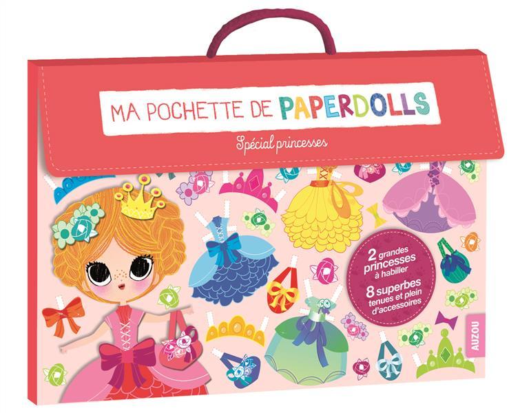 Ma pochette de paperdolls ; spécial princesses