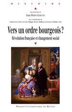 Vers un ordre bourgeois?  - Jean-Pierre Jessenne