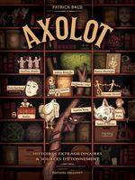 Vente Livre Numérique : Axolot T01  - Patrick Baud