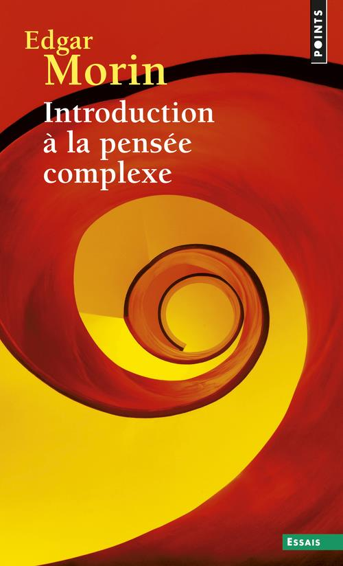 Introduction à la pensée complexe