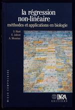 La régression non-linéaire: méthodes et applications en biologie  - Sylvie Huet - Antoine Messéan - Huet - Emmanuel Jolivet
