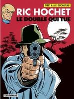 Ric Hochet - tome 40 - Le Double qui tue  - Duchâteau - A.P. Duchâteau