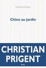 Vente EBooks : Chino au jardin  - Christian Prigent