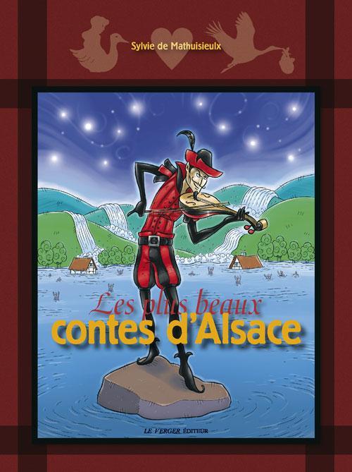 Les plus beaux contes d'Alsace