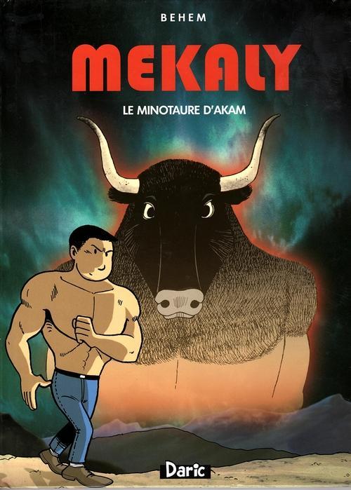 Les aventures de mékaly t.4 ; le minotaure d'akam