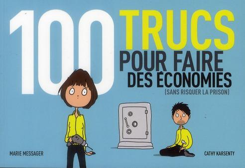 100 trucs pour faire des économies