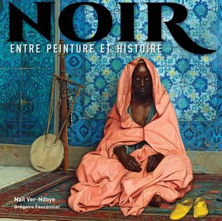 Noir ; entre peinture et histoire