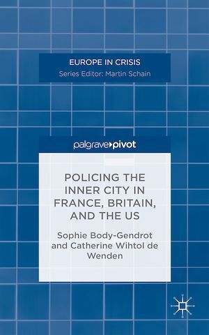 Policing the Inner City in France, Britain, and the US