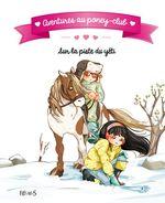 Vente EBooks : Aventures au poney-club ; sur la piste du yéti  - Juliette Parachini-Deny - Olivier Dupin
