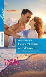Vente Livre Numérique : Le secret d'une nuit d'amour  - Kim Lawrence