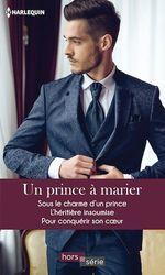 Un prince à marier  - Melissa McClone - Janette Kenny - Melissa Mcclone - Janette Kenny - Laura Wright - Laura Wright