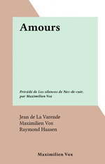 Amours  - Jean de la Varende - Maximilien Vox
