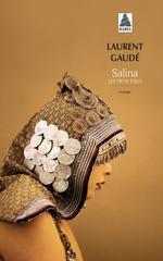 Salina ; les trois exils