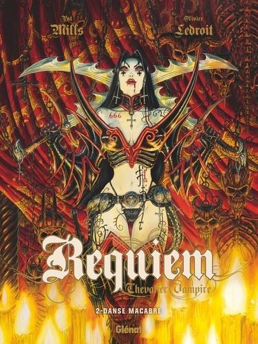 Requiem, chevalier vampire t.2 ; danse macabre