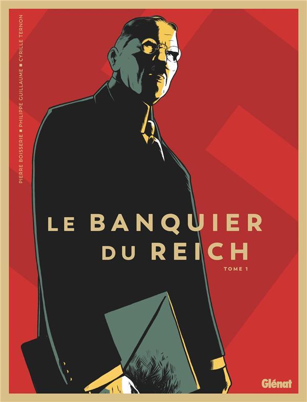 Le banquier du Reich T.1