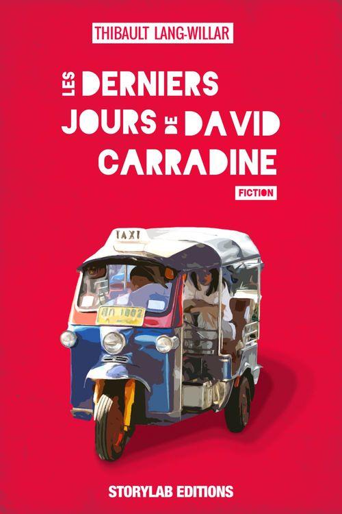 Les derniers jours de David Carradine